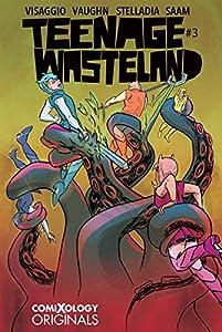 Teenage Wasteland #3 (of 5) (comiXology Originals)