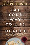 Book cover for Eat Your Way to Life and Health: Unlock the Power of the Holy Communion