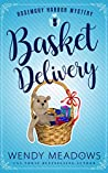 Basket Delivery (Rosemary Harbor #5)