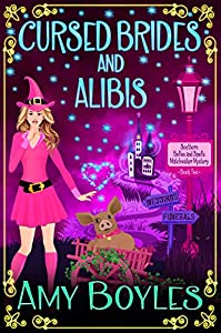 Cursed Brides and Alibis (Southern Belles and Spells Matchmaker Mystery, #2)