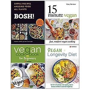 Bosh Simple Recipes [Hardcover], 15 Minute Vegan [Hardcover], Vegan Cookbook For Beginners, Vegan Longevity Diet Collection 4 Books Set