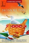 No More Time (A Dodie O'Dell Mystery #5)
