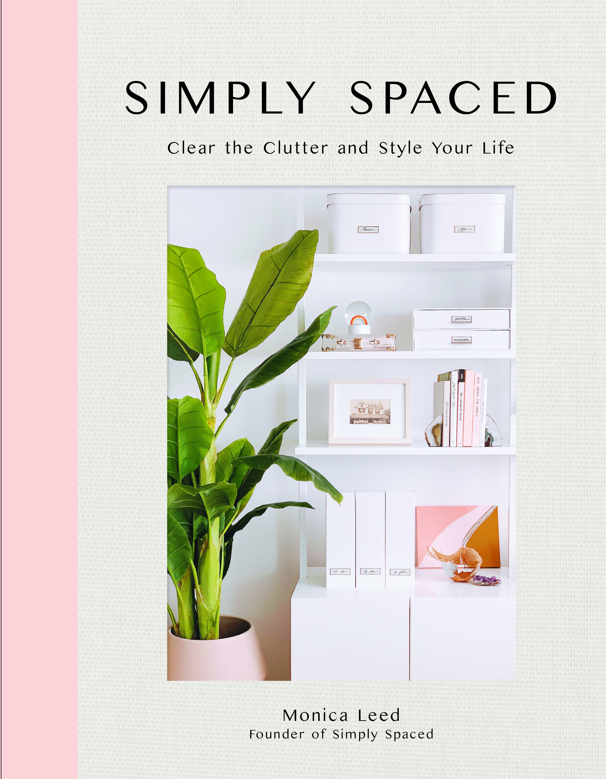 Simply Spaced by Monica Leed