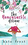 The Honeysuckle Dream (The Butterfly Storm #3)