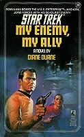 My Enemy, My Ally (Star Trek: The Original Series, #18)
