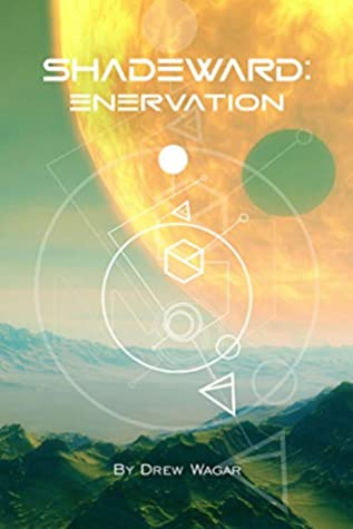 Enervation by Drew Wagar