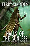 Halls of the Sunless (Three Wells of the Sea, #3)