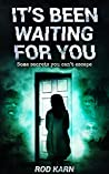 It's Been Waiting for You (Where Evil Lies Book 1)