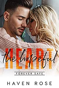 The Hopeful Heart (Forever Safe Romance #8; Accidental Connection #1)