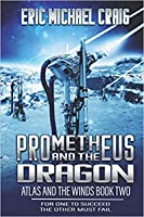Prometheus and the Dragon (Atlas and the Winds #2)