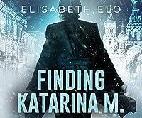 Finding Katarina M.