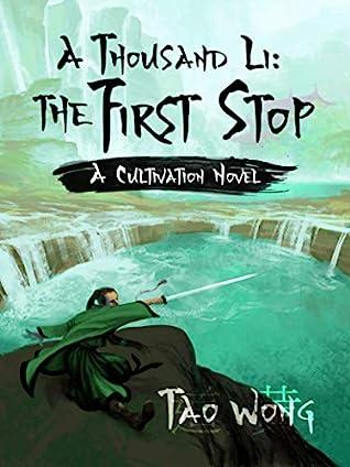 The First Stop (A Thousand Li, #2)