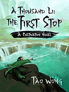 The First Stop (A Thousand Li #2)