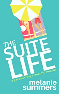 The Suite Life (Paradise Bay #3)