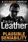 Plausible Deniability: The explosive Lex Harper novella