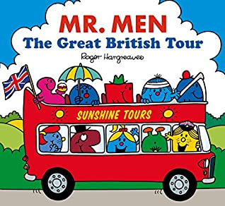 Mr. Men The Great British Tour (Mr. Men & Little Miss Celebration Series)