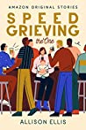 Speed Grieving (The One, #6)