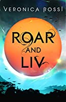 Roar and Liv: Number 4 in series
