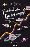 Fantastische Queerwesen und wie sie sich finden