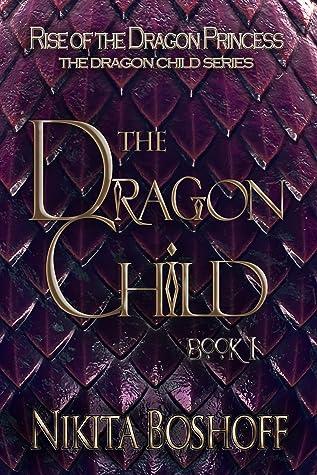 The Dragon Child (The Dragon Child, #1)