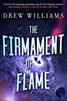 The Firmament of Flame (The Universe After Book 3)