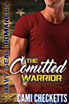 The Committed Warrior (Steele Family #3)