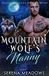 Mountain Wolf's Nanny (Daddy Wolves Of The Wild, #1)