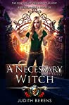A Necessary Witch (School of Necessary Magic: Raine Campbell, #9)