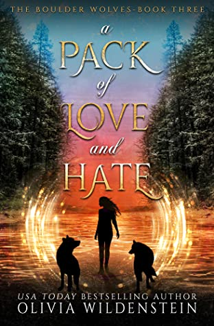 A Pack of Love and Hate (The Boulder Wolves, #3)