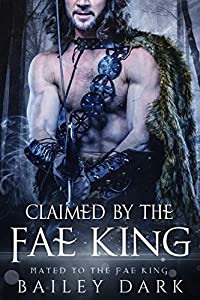 Claimed by the Fae King (Mated to the Fae King, #4)