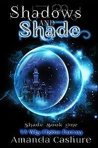 Shadows and Shade (Shadows and Shade, #1)