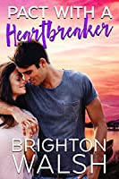 Pact with a Heartbreaker (Havenbrook, #2.5)