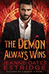 The Demon Always ...