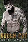 Rough Cut (Men of the Woods #3)