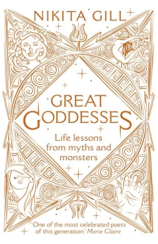 Great Goddesses: Life lessons from myths and monsters
