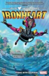 Ironheart, Vol. 1: Those With Courage