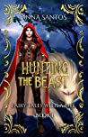 Hunting the Beast by Anna Santos