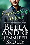 Captivating In Love (The Maverick Billionaires, #6)