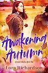 Awakening Autumn (Unexpected Love, #2)