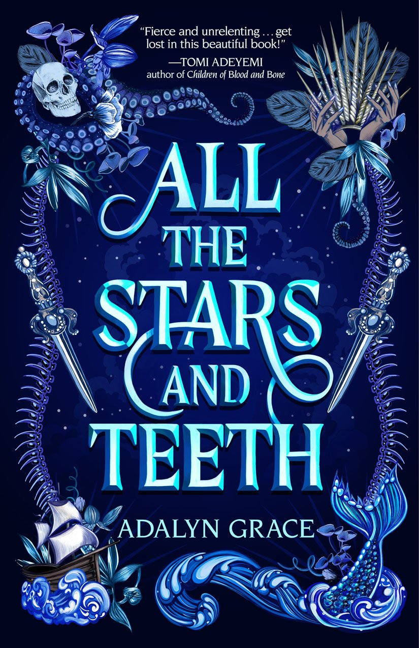 All the Stars and Teeth (All the Stars and Teeth, #1)