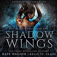 Shadow Wings (Darkest Drae, #2)