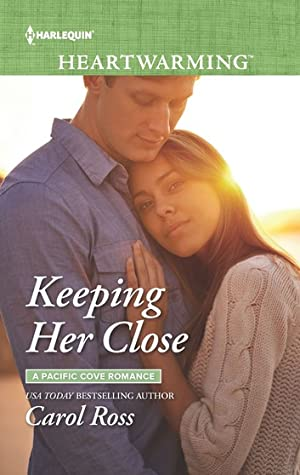 Keeping Her Close (A Pacific Cove Romance #3)