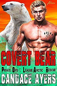 Covert Bear (P.O.L.A.R., #3)