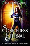 Sorceress Eternal (Gargoyle and Sorceress #9)