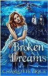 Broken Dreams (Broken Promises #1)