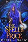 The Spell's Price (Mates & Magic, #2)