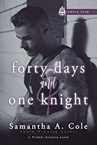 Forty Days and One Knight (Trident Security: Omega Team, #2)