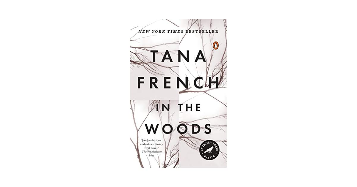 Ebook In The Woods Dublin Murder Squad 1 By Tana French