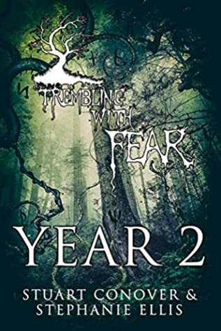 Trembling With Fear: Year 2