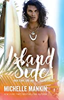 Island Side (Rock Stars, Surf and Second Chances Book 5)